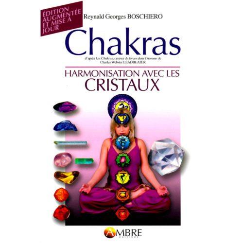 Chakras, harmonisation avec les cristaux