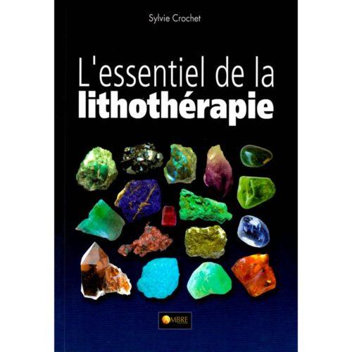 essentiel de la lithothérapie
