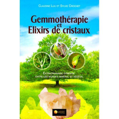 Gemmothérapie et élixirs de cristaux