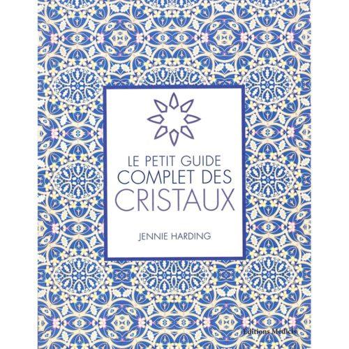 livre le petit guide complet des cristaux