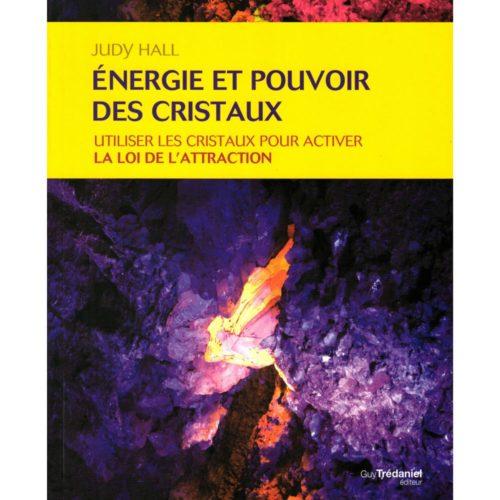 Énergie et pouvoir des cristaux